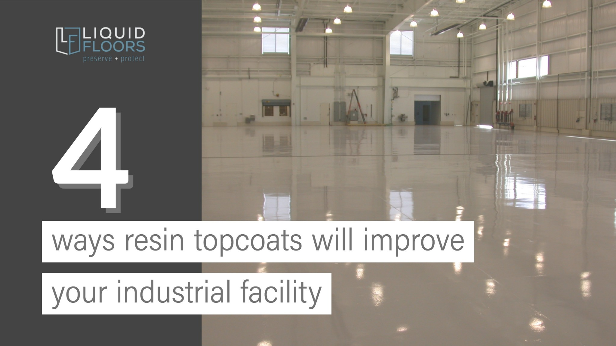 4 Ways Clear Resin Topcoats Will Improve Your Industrial Facility